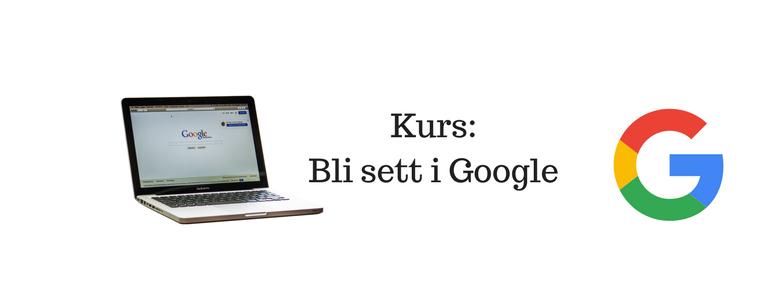 Kurs i google og web